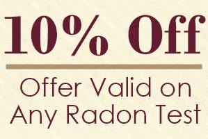10% Off, Offer Valid on Any Radon Test